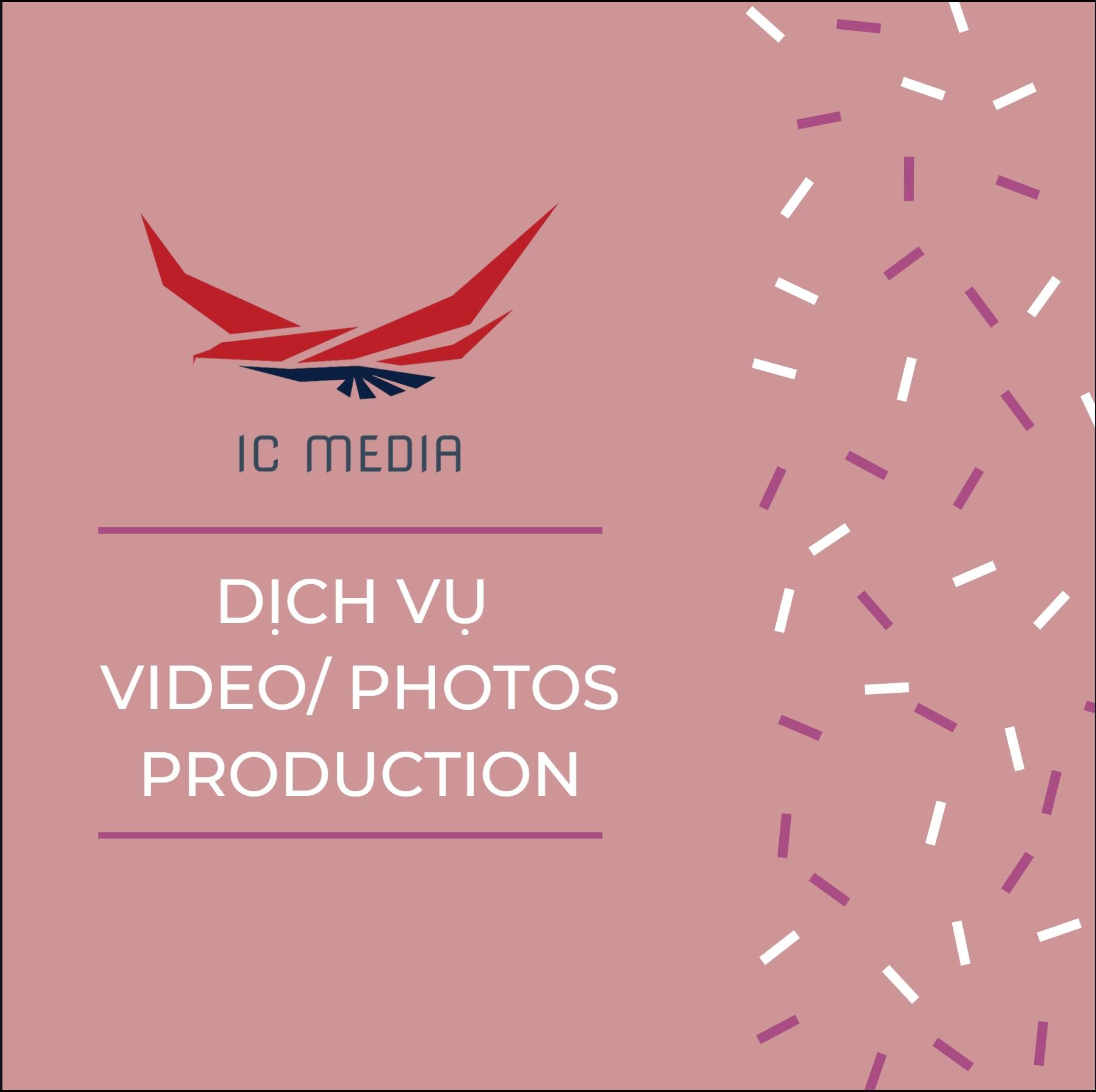 Video/ Photos production