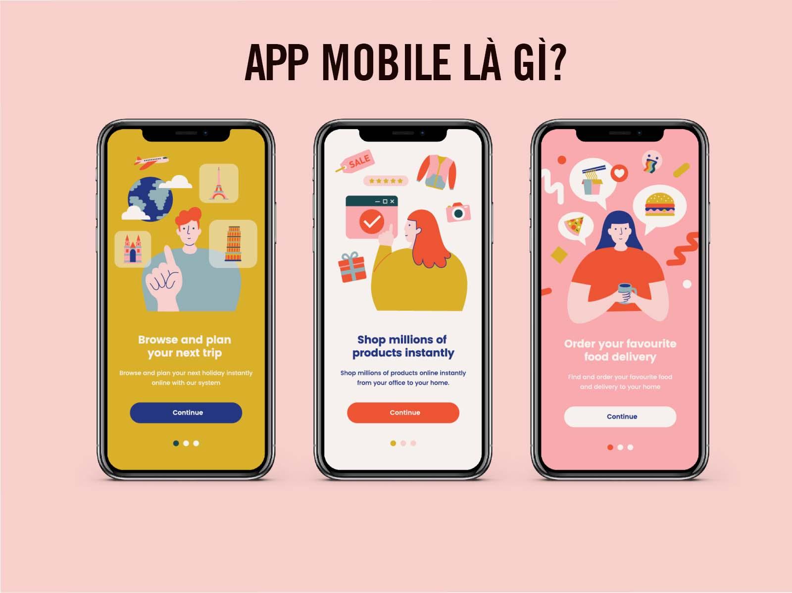 Thiết kế App Mobile là gì? Các loại App Mobile phổ biến nhất